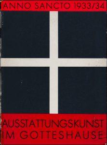 Anno sancto 1933/34 – Ausstattungskunst im Gotteshause